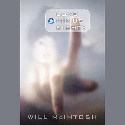 Love Minus Eighty Audiobook, by Will McIntosh