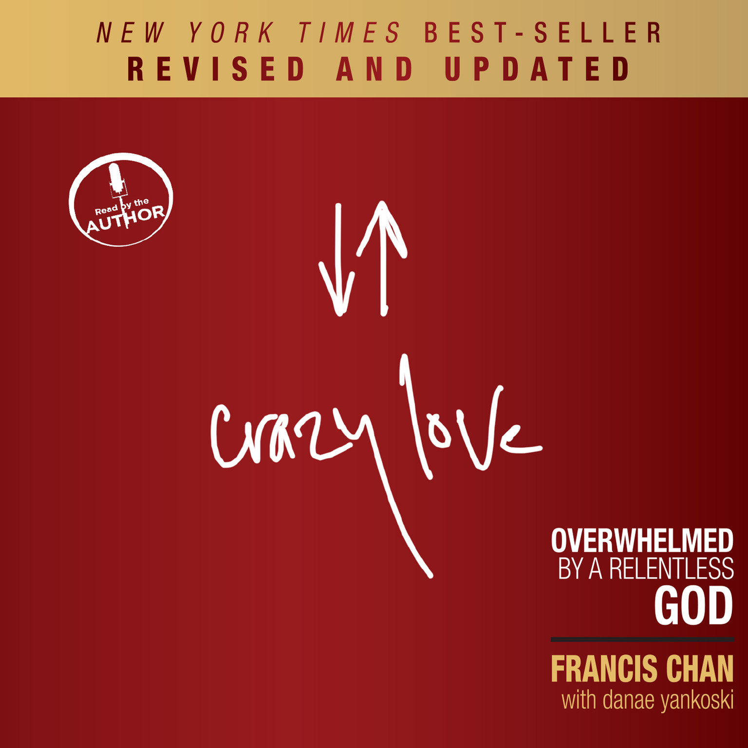 Printable Crazy Love, Revised and Updated: Overwhelmed by a Relentless God Audiobook Cover Art