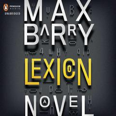 Lexicon Audiobook, by Max Barry