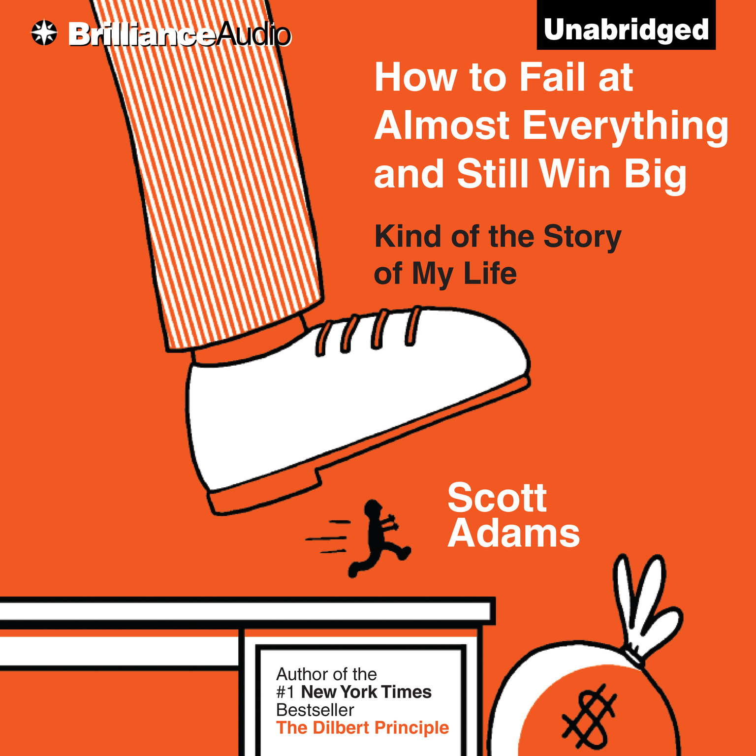 Printable How to Fail at Almost Everything and Still Win Big: Kind of the Story of My Life Audiobook Cover Art