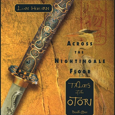Across the Nightingale Floor: Tales of the Otori Book One Audiobook, by Lian Hearn