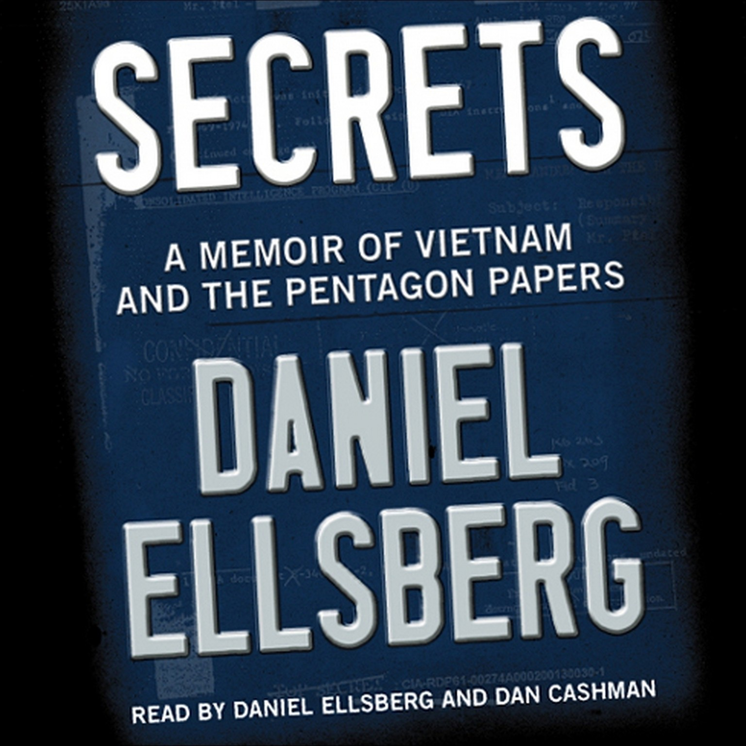 Printable Secrets: A Memoir of Vietnam and the Pentagon Papers Audiobook Cover Art