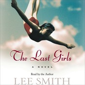 The Last Girls Audiobook, by Lee Smith