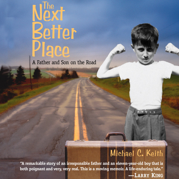 Printable The Next Better Place: A Father and Son on the Road Audiobook Cover Art