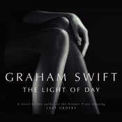 Light of Day, by Graham Swift
