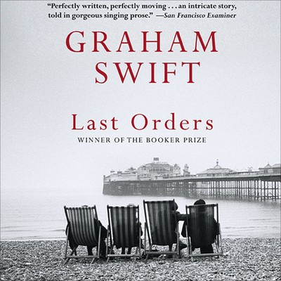 Last Orders Audiobook, by Graham Swift