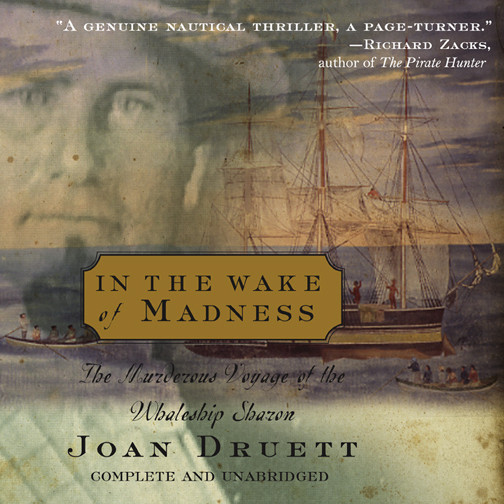 Printable In the Wake of Madness: The Murderous Voyage of the Whaleship Sharon Audiobook Cover Art