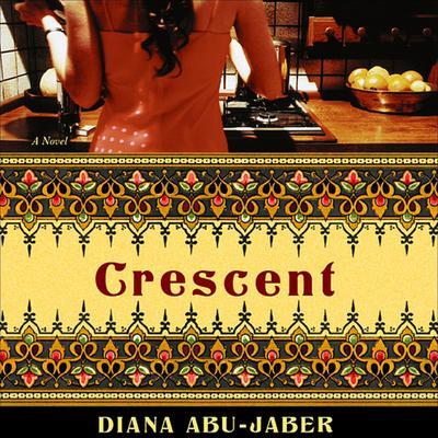 Crescent Audiobook, by Diana Abu-Jaber