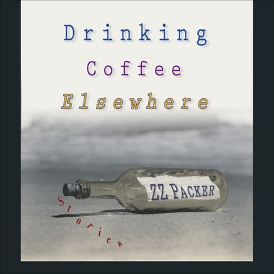 Drinking Coffee Elsewhere Audiobook, by