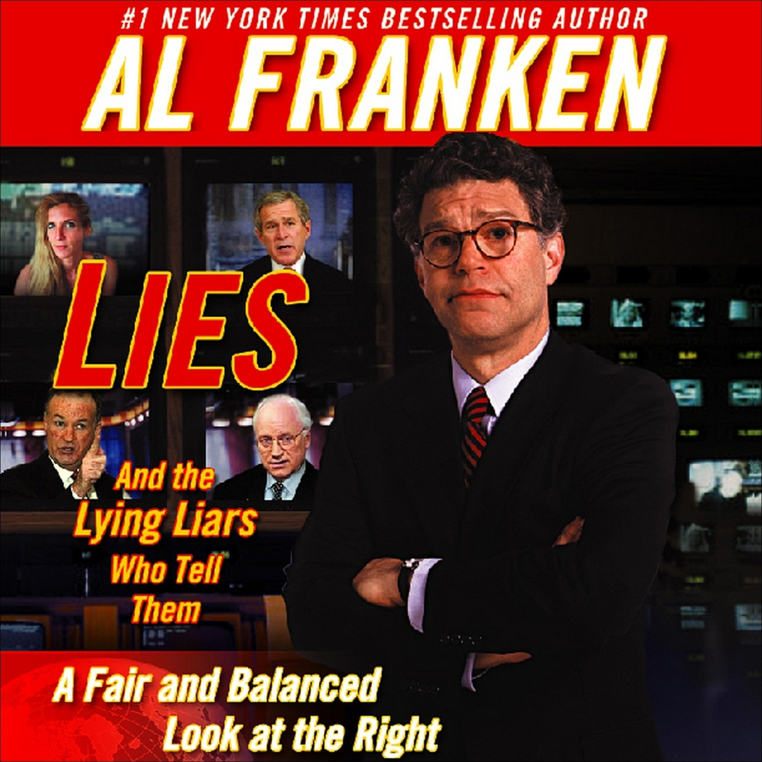 Printable Lies and the Lying Liars Who Tell Them: A Fair and Balanced Look at the Right Audiobook Cover Art