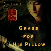 Grass for His Pillow, by Lian Hearn