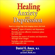 Healing Anxiety and Depression Audiobook, by Daniel G. Amen