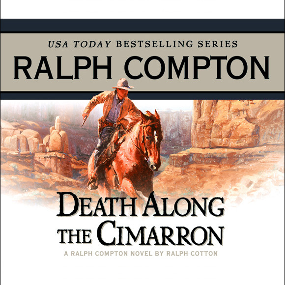 Printable Death Along the Cimarron: A Ralph Compton Novel by Ralph Cotton Audiobook Cover Art