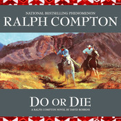 Do or Die: A Ralph Compton Novel by David Robbins Audiobook, by Ralph Compton