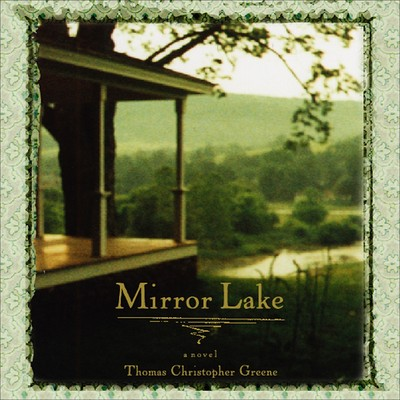 Mirror Lake Audiobook, by Thomas Christopher Greene