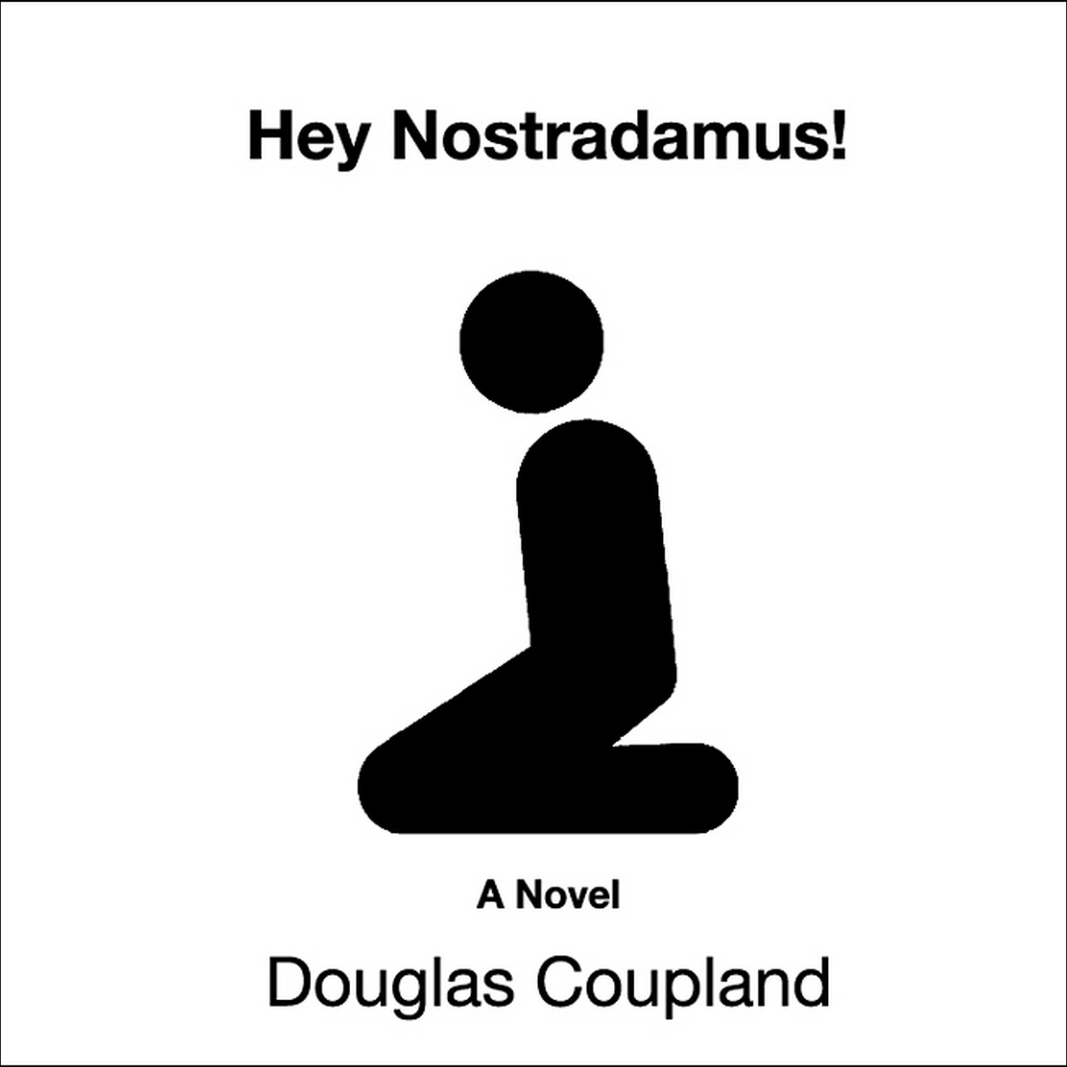 Printable Hey Nostradamus! Audiobook Cover Art