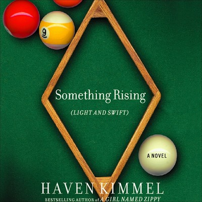 Something Rising (Light and Swift) Audiobook, by Haven Kimmel