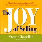 The Joy of Selling Audiobook, by Steve Chandler