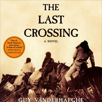 The Last Crossing Audiobook, by Guy Vanderhaeghe