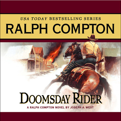 Doomsday Rider: A Ralph Compton Novel by Joseph A. West Audiobook, by Ralph Compton