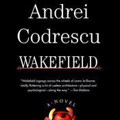 Wakefield Audiobook, by Andrei Codrescu