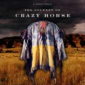 The Journey of Crazy Horse: A Lakota History Audiobook, by Joseph M. Marshall