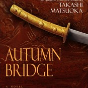 Autumn Bridge, by Takashi Matsuoka