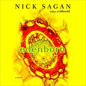 Edenborn Audiobook, by Nick Sagan