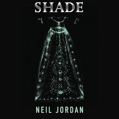 Shade Audiobook, by Neil Jordan