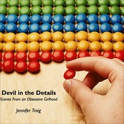 Devil in the Details: Scenes from an Obsessive Girlhood Audiobook, by Jennifer Traig