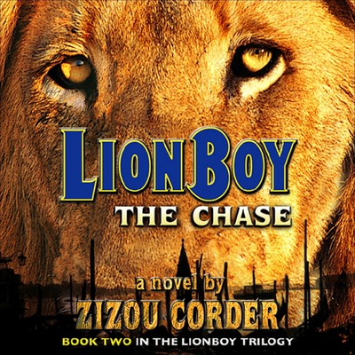 Lionboy: The Chase: Lionboy Audiobook, by Zizou Corder
