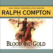 Blood and Gold Audiobook, by Ralph Compton