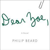 Dear Zoe Audiobook, by Philip Beard