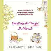 Everything She Thought She Wanted, by Elizabeth Buchan