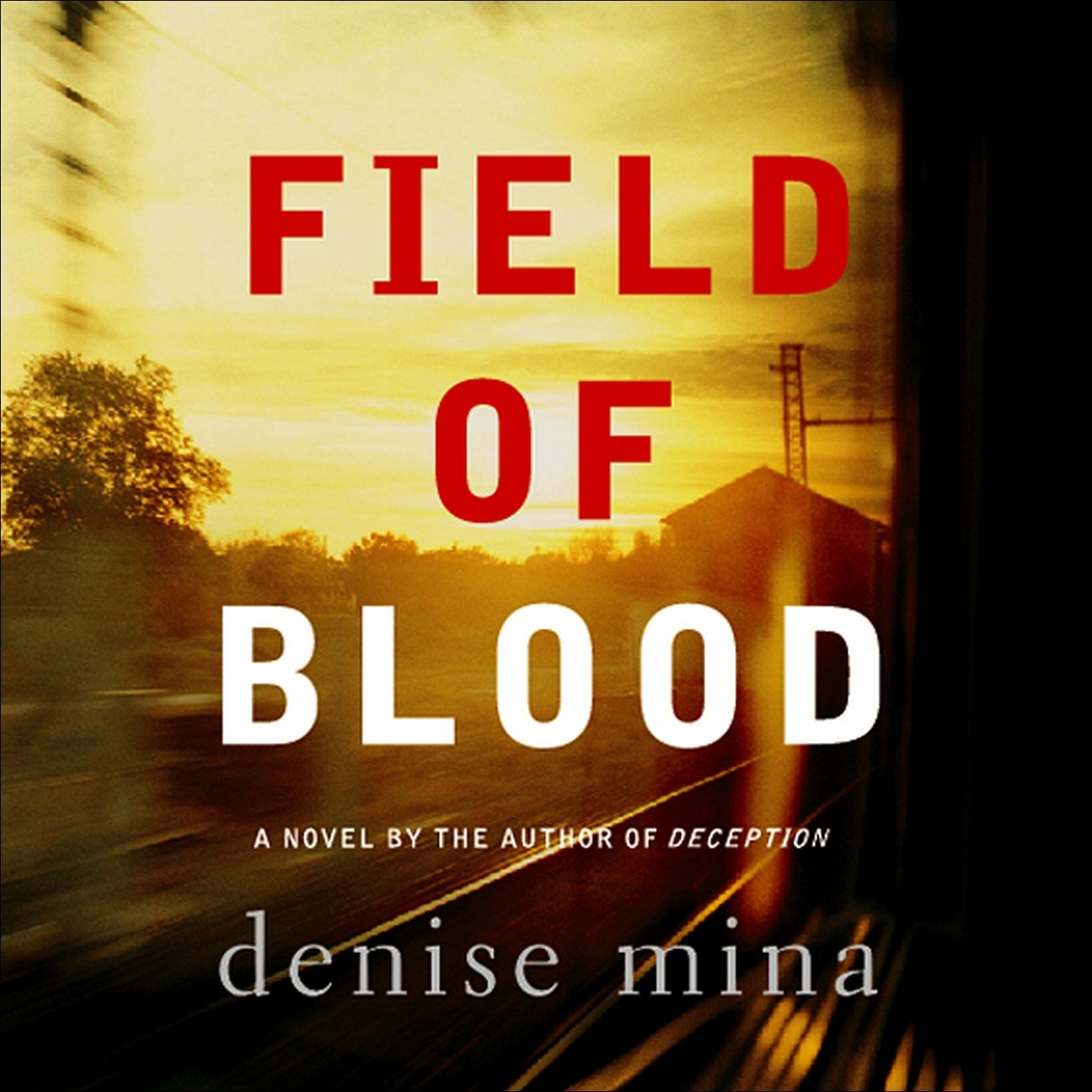 Printable Field of Blood: A Novel Audiobook Cover Art