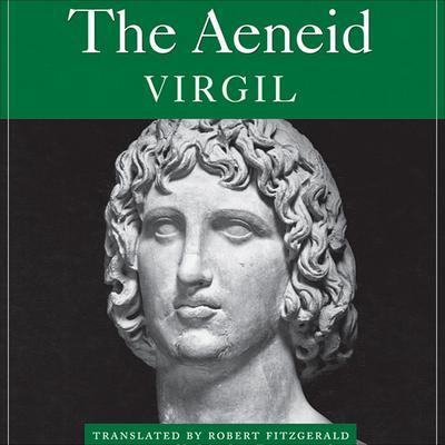 The Aeneid Audiobook, by Virgil