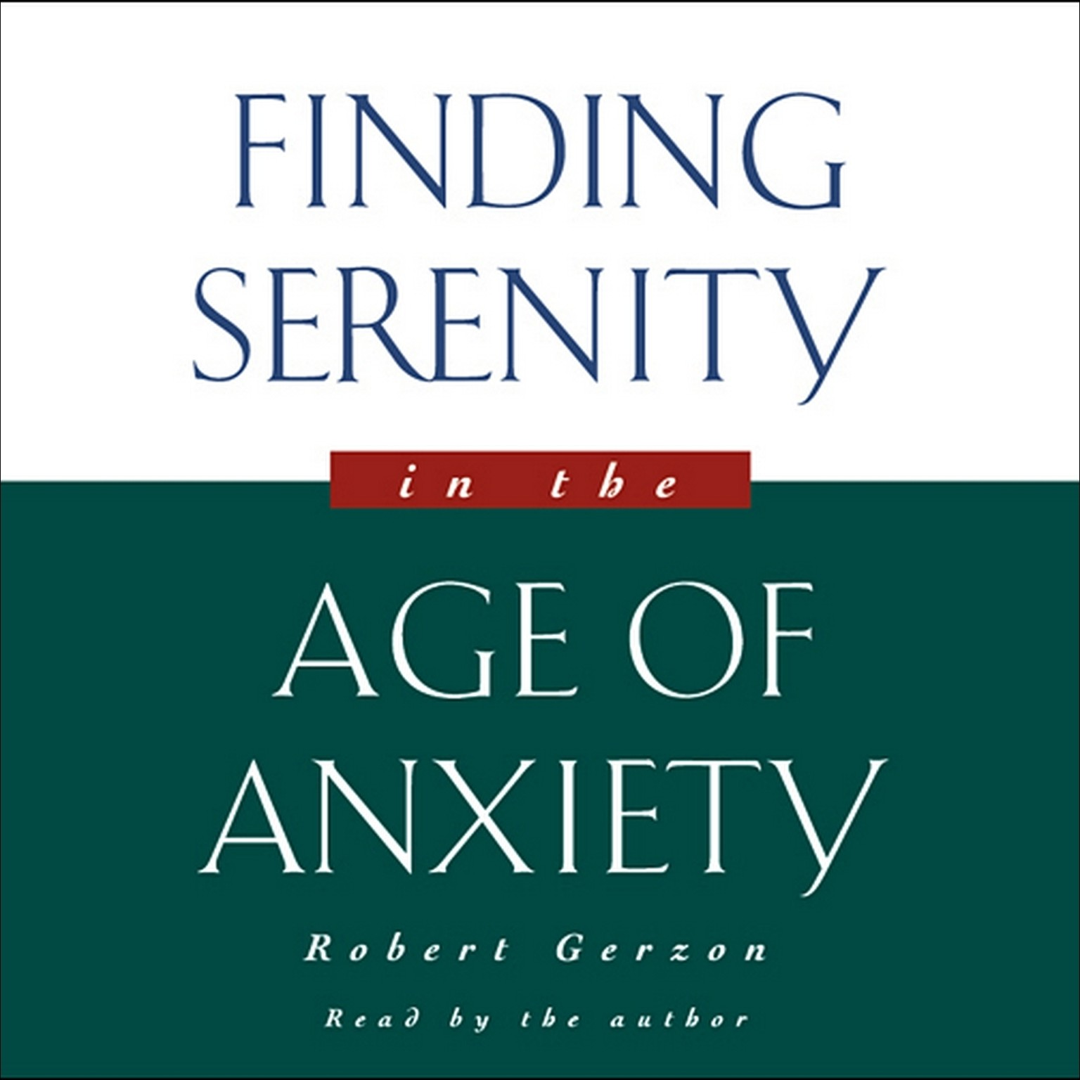 Printable Finding Serenity in the Age of Anxiety Audiobook Cover Art
