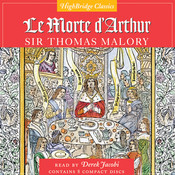 Le Morte D'Arthur Audiobook, by Sir Thomas Malory