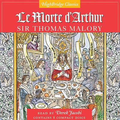 Le Morte DArthur Audiobook, by Sir Thomas Malory