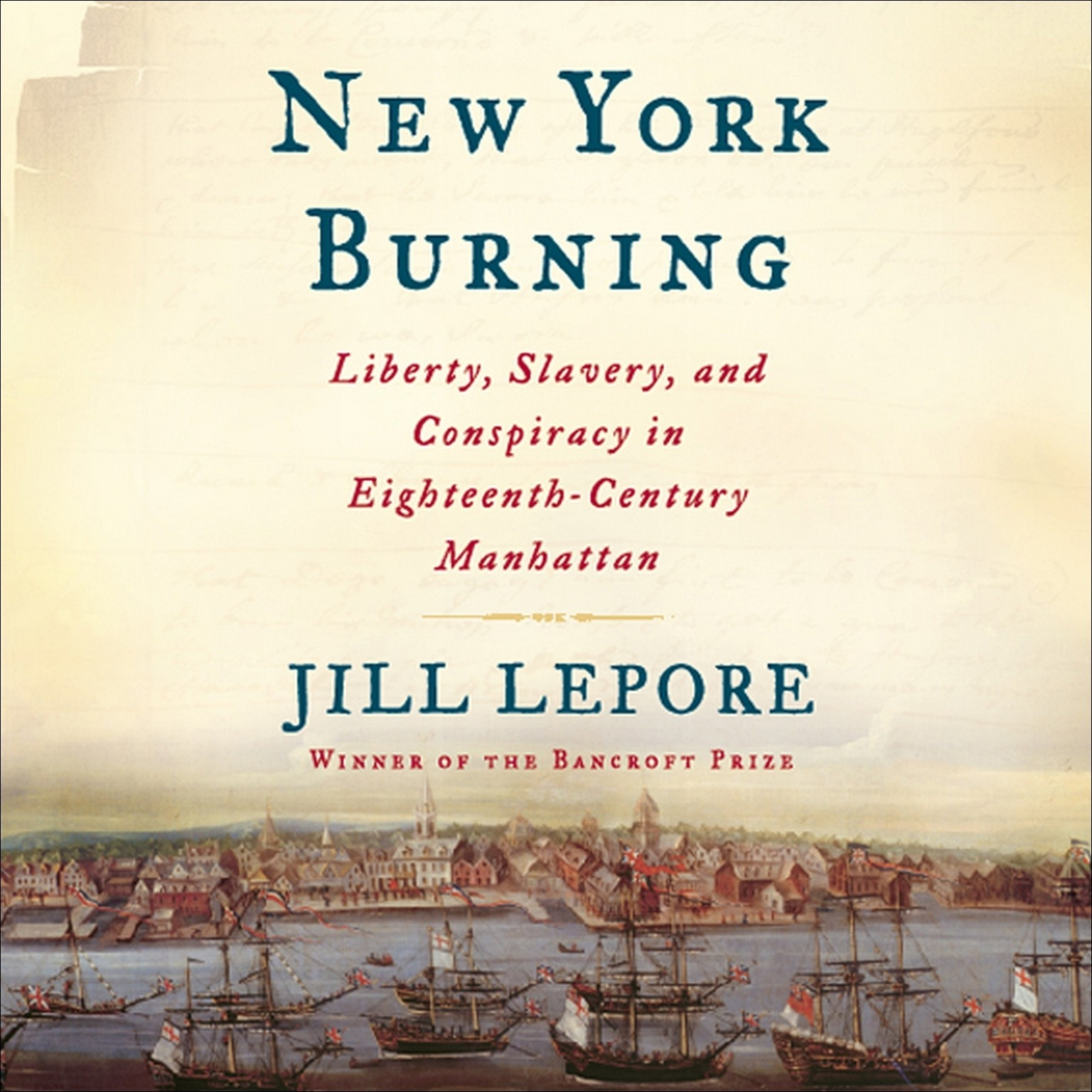 Printable New York Burning: Liberty, Slavery, and Conspiracy in Eighteenth-Century Manhattan Audiobook Cover Art