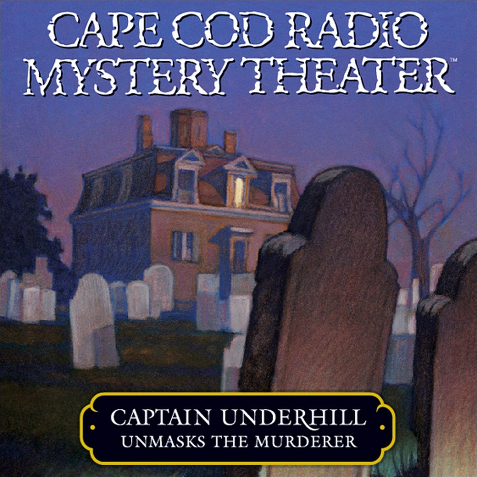 Printable Captain Underhill Unmasks the Murderer: The Legacy of Euriah Pillar and the Case of the Indian Flashlights Audiobook Cover Art