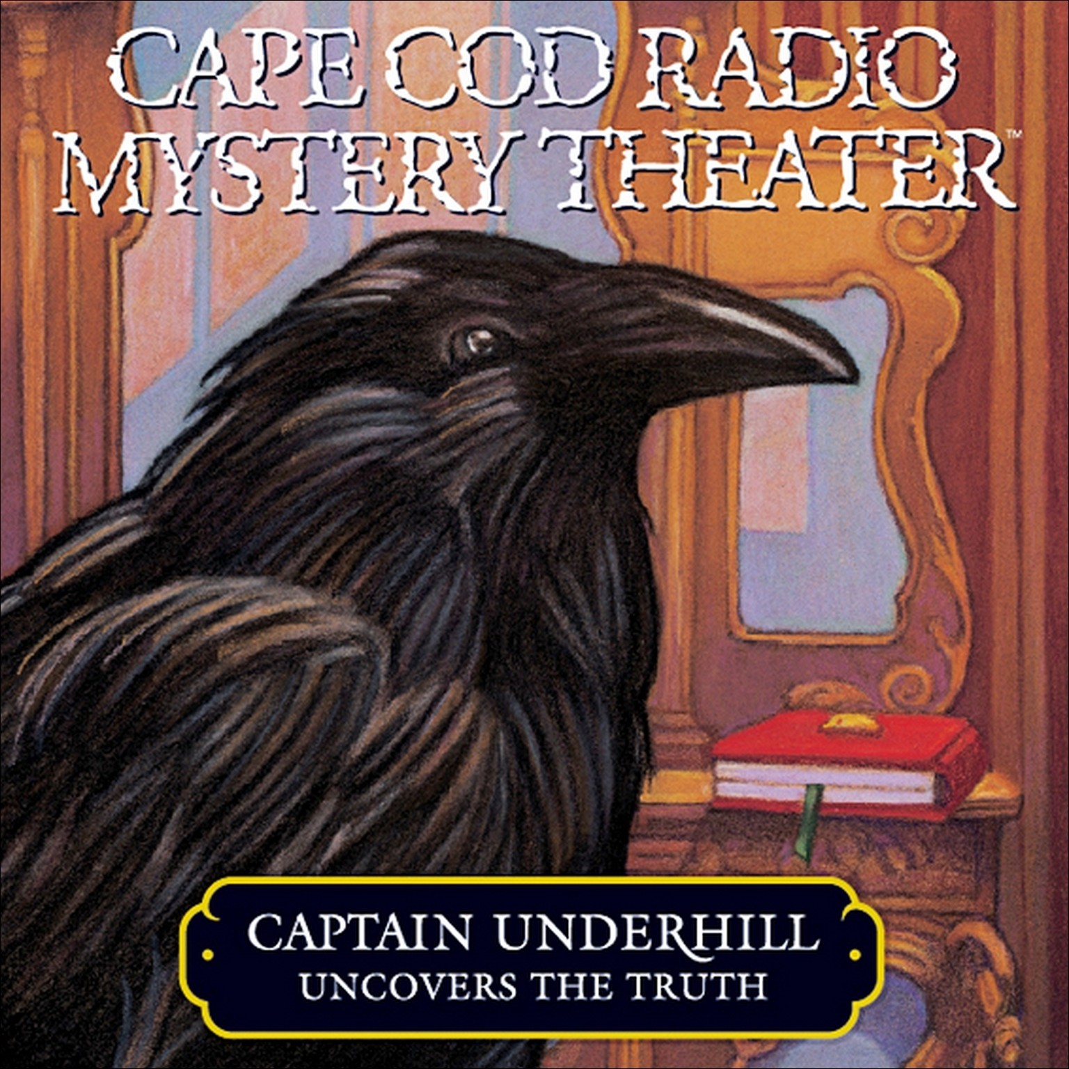 Printable Captain Underhill Uncovers the Truth: Behind Edgar Allan Crow and the Purloined, Purloined Letter Audiobook Cover Art