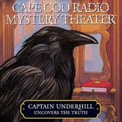 Captain Underhill Uncovers the Truth: Behind Edgar Allan Crow and the Purloined, Purloined Letter Audiobook, by Steven Thomas Oney, a full cast