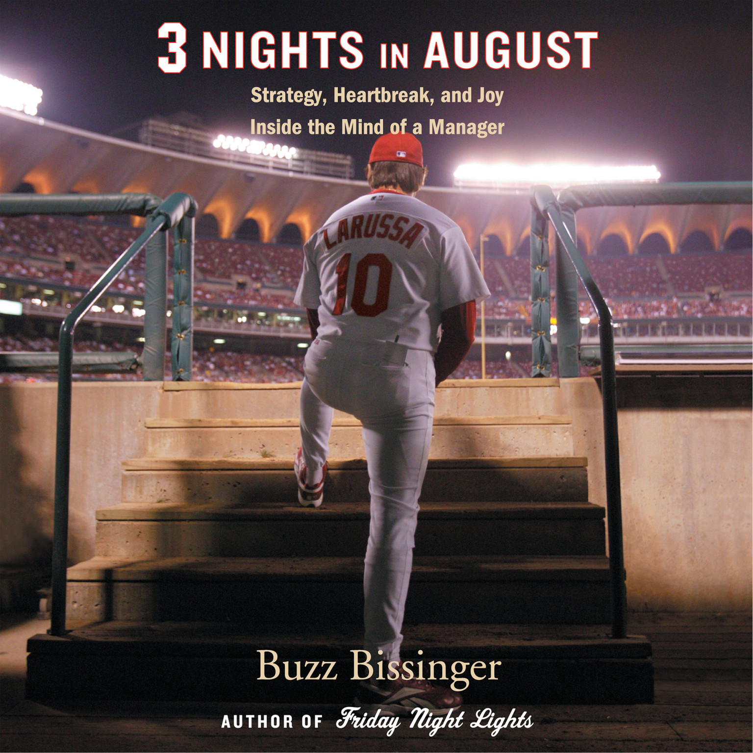 Printable Three Nights in August: Strategy, Heartbreak, and Joy inside the Mind of a Manager Audiobook Cover Art