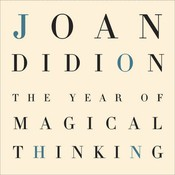 The Year of Magical Thinking Audiobook, by Joan Didion
