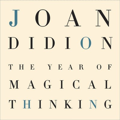 The Year of Magical Thinking Audiobook, by