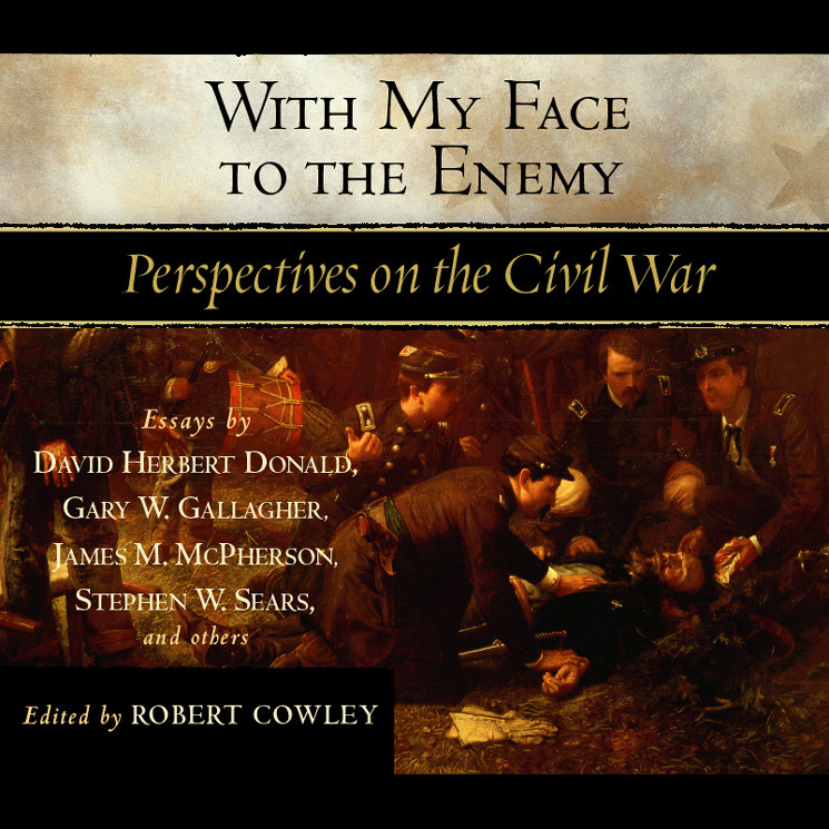 Printable With My Face to the Enemy: A Civil War Anthology Audiobook Cover Art