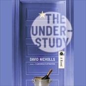 The Understudy Audiobook, by David Nicholls