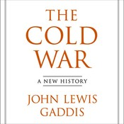 The Cold War: A New History, by John Lewis Gaddis