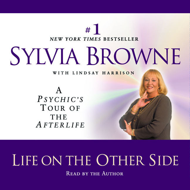 Printable Life on the Other Side: A Psychic's Tour of the Afterlife Audiobook Cover Art
